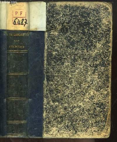 A. De Lamartine par lui-même, 1790 - 1847