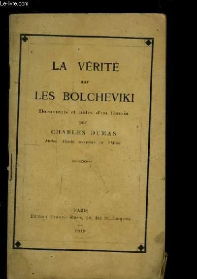 La Vérité sur les Bolcheviki. Documents et notes d'un témoin.