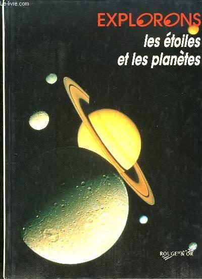 Explorons les étoiles et les planètes.