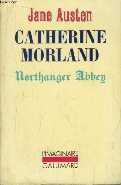 Catherine Morland (Northanger Abbey).