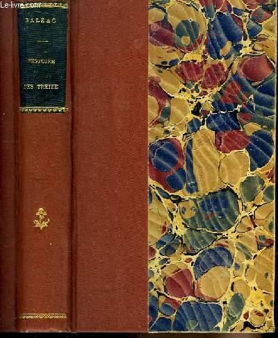 Histoire des Treize. Ferragus, La Duchesse de Langeais, La fille aux yeux d'or.