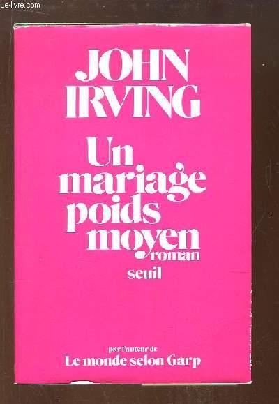 Un mariage poids moyen. Roman