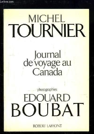 Journal de voyage au Canada.