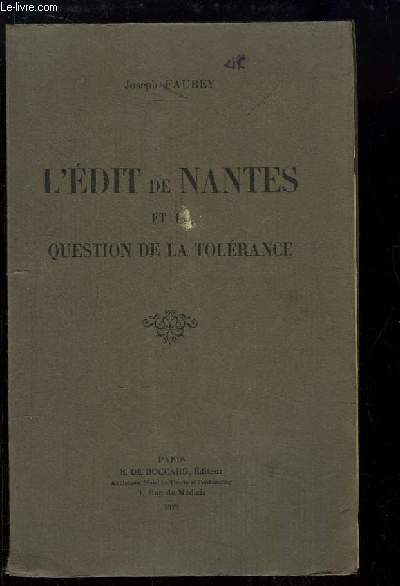 L edit de nantes et la question de la tolérance.