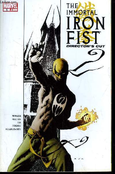 The Immortal Iron Fist, Director's Cut N°1