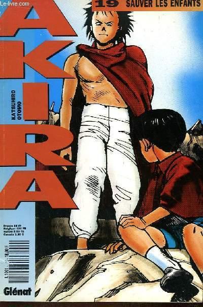 Akira N°19 : Sauver les enfants.