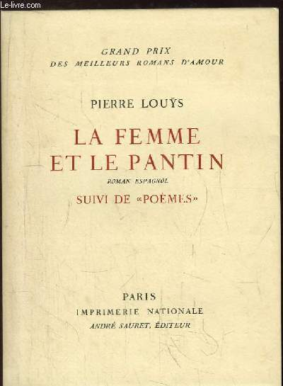 La Femme et le Pantin. Roman espagnol, suivi de