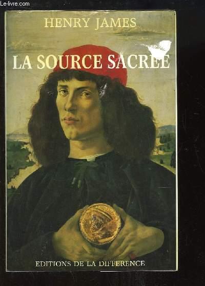 La source sacrée.