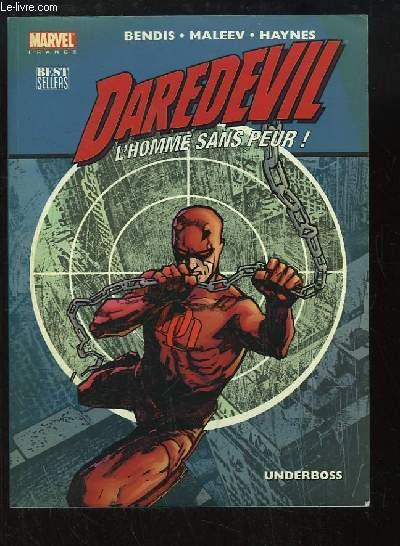 Daredevil. L'Homme sans Peur ! Underboss