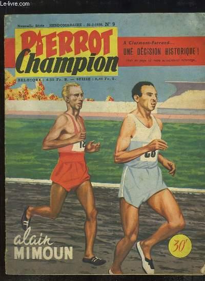 Pierrot Champion N°9, nouvelle série : Alain Mimoun - A Clermont-Ferrand ... une décision historique !