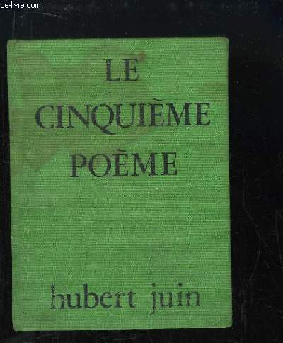 Le cinquième poème.