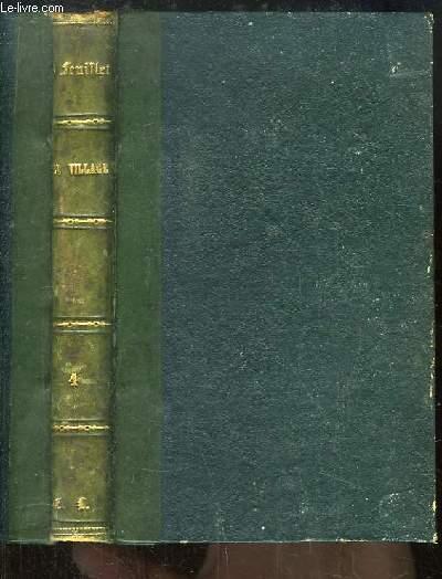 Oeuvres Complètes d'Octave Feuillet. TOME 4 : Scènes et Comédies. Le village, Le cheveu blanc, Dalila, L'Ermitage, L'urne, La Fée.