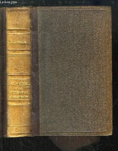 Choix d'Etudes sur la Littérature Contemporaine. Rapports académiques,  Etudes sur MM. de Chateaubriand, Ch. de Rémusat, Alb. de Broglie, Alf. Nettement, Lord Brougham, Delécluze, Mis du Roure.