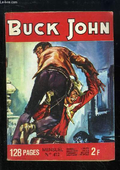 Buck John, N°472 : Réhabilitation - Un cas spécial.