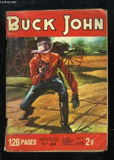 Buck John N°484 : Une halte dangeureuse - Les yeux du destin