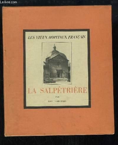 La Salpêtrière.