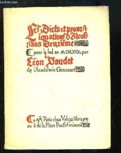 Les Dicts et Pronostiquations d'Alcofribas Deuxième pour le bel an 1922