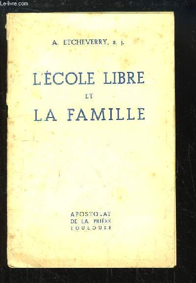 L'Ecole Libre et la Famille.