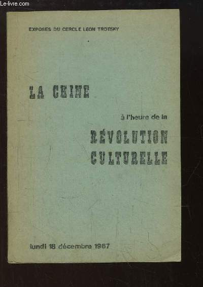 Exposé du Cercle Léon Trotsky : La Chine à l'heure de la Révolution Culturelle.