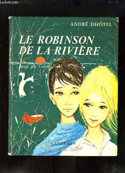 Le Robinson de la Rivière.