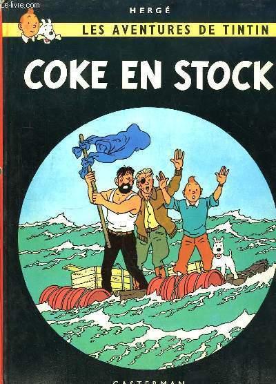 Les Aventures de Tintin. Coke en stock.