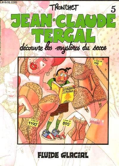 Jean-Claude Tergal découvre les mystères du sexe (N°5)