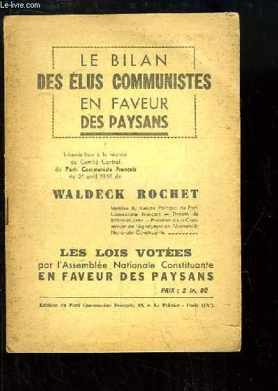 Le Bilan des élus communistes en faveur des paysans. Intervention à la séance au Comité Central, du 21 avril 1946