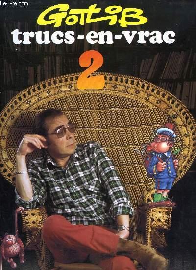 Trucs-en-vrac, TOME 2