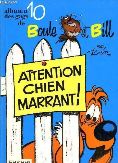 Album N°10 des gags de Boule et Bill : Attention Chien Marrant