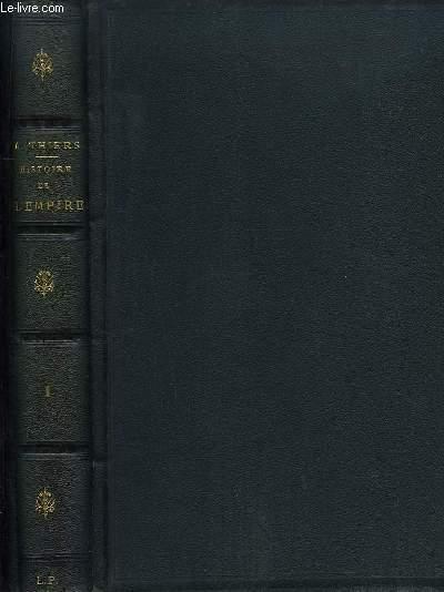 Histoire de l'Empire, faisant suite à l'Histoire du Consulat. EN 2 TOMES