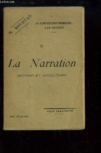 La Composition Française, les Genres. TOME 2 : La Narration, méthode et applications.