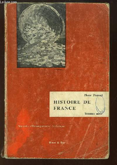 Histoire de France. Troisième année, Epoque contemporaine, 1815 - 1960