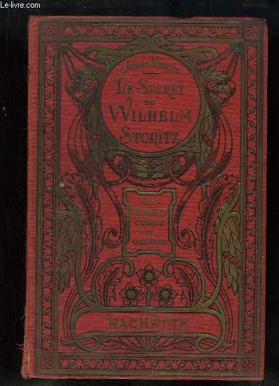Le Secret de Wilhelm Storitz. Les Voyages Extraordinaires.