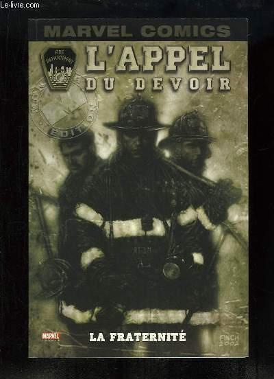 L'Appel du Devoir, TOME 1 : La Fraternité.