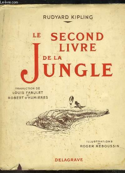Le Second Livre de la Jungle.