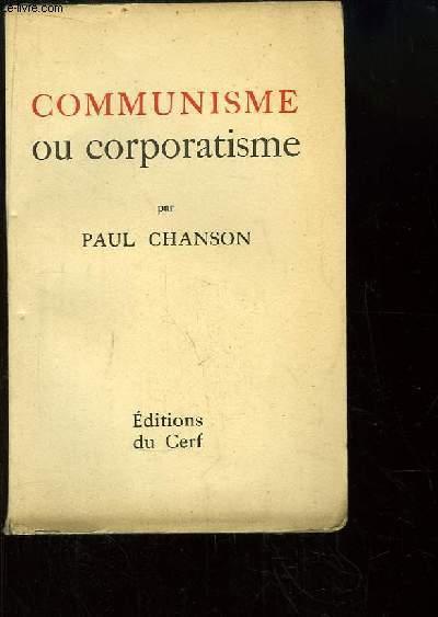 Communisme ou corporatisme.