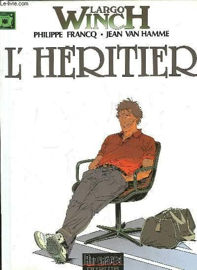 Largo Winch, TOME 1 : L'Héritier.