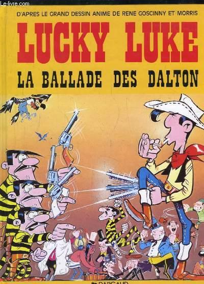 Lucky Luke. La Ballade des Dalton. D'après le film animé âr le Studio Idefix. Raconté par Guy Vidal.