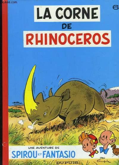 Une aventure de Spirou et Fantasio, N°6 : La corne de rhinocéros.