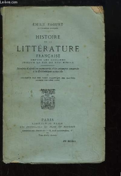 Histoire de la Littérature Française, depuis les origines jusqu'à la fin du XVIe siècle