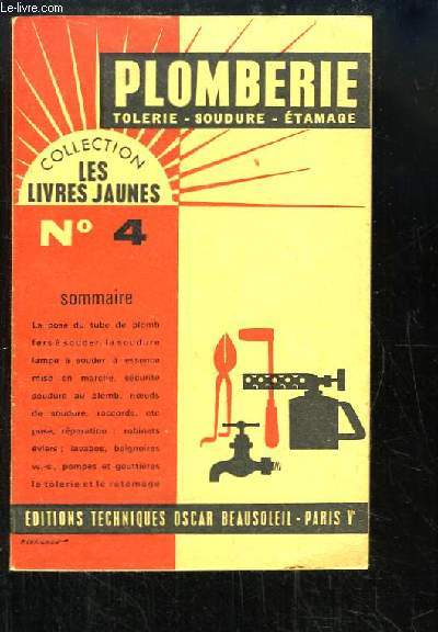 Plomberie-Soudure, Tolerie-Etamage, Appareils Sanitaires, Pompes ...