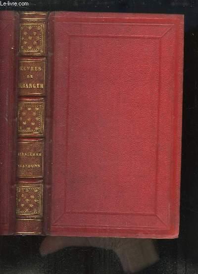 Oeuvres de Béranger. Dernières Chansons de Béranger, de 1834 à 1851