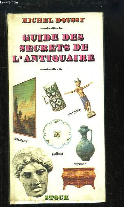 Guide des Secrets de l'Antiquaire.
