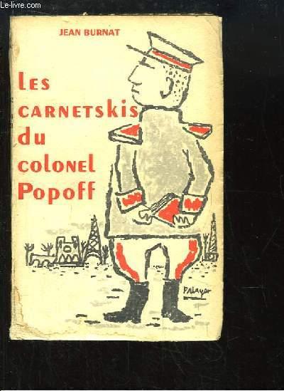 Les Carnetskis du Colonel Popoff.
