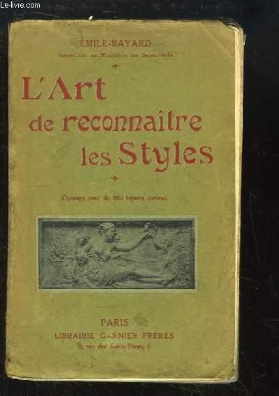 L'Art de Reconnaitre les Styles. Architecture - Ameublement.