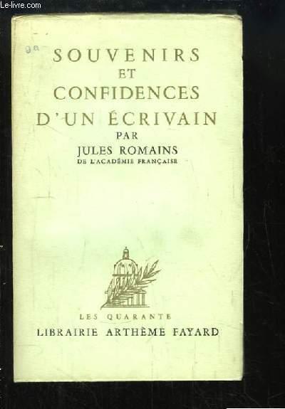 Souvenirs et Confidences d'un Ecrivain.
