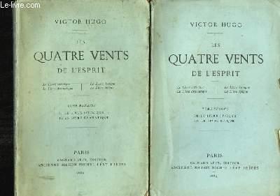 Les Quatre Vents de l'Esprit. EN 2 TOMES : Le livre satirique, Le livre dramatique, Le livre lyrique, Le livre épique.