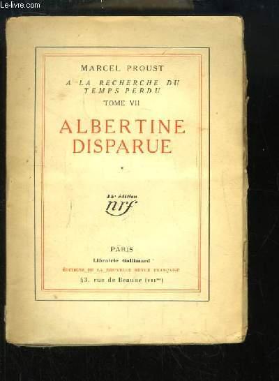A la recherche du Temps Perdu, TOME 7 : Albertine disparue.