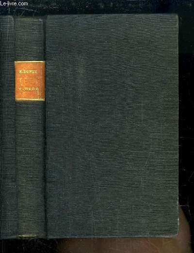 Victor Hugo. L'homme et le poète. Les quatres âges - Les quatres cultes - Les quatre inspirations.
