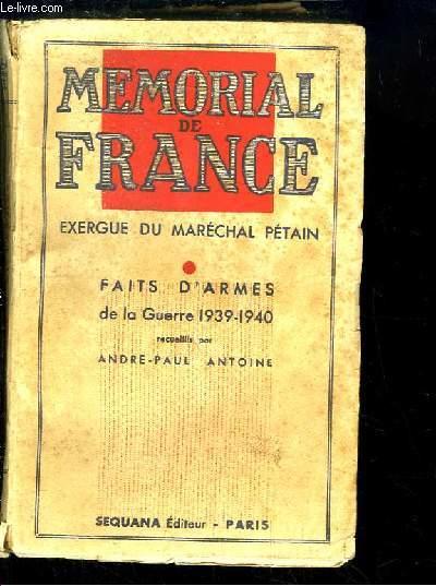 Mémorial de France. Exergue du Maréchal Pétain. Faits d'Armes de la Guerre 1939 - 1940